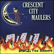 Crescent City Maulers: Dance, You Sinners